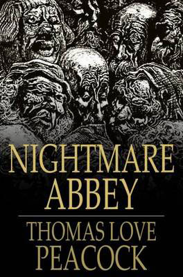 9. Nightmare Abbey by Thomas Love Peacock (1818)