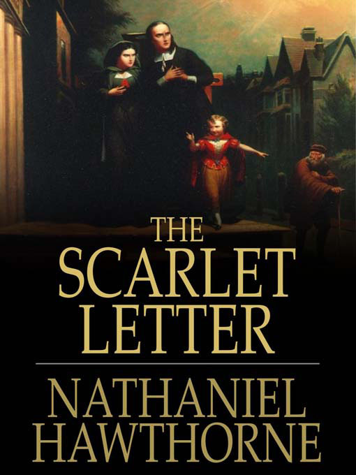 16. The Scarlet Letter by Nathaniel Hawthorne (1850)