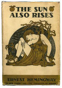 53. The Sun Also Rises by Ernest Hemingway (1926)