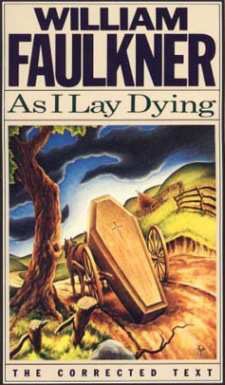 55. As I Lay Dying by William Faulkner (1930)