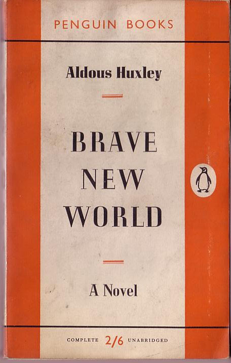 56. Brave New World by Aldous Huxley (1932)