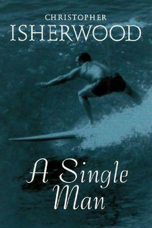 83. A Single Man by Christopher Isherwood (1964)