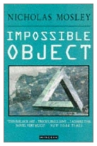 1969 - The Impossible Object by Nicholas Mosley