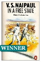 1971 Winner - In a Free State by V. S. Naipaul (Published by Deutsch)