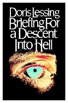 1971 - Briefing for a Descent into Hell by Doris Lessing (Published by Jonathan Cape)