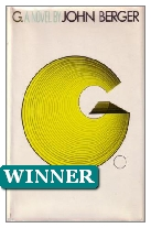 1972 Winner - G. by John Berger (Published by Weidenfeld & Nicolson)