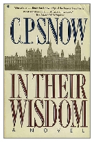 1974 - In Their Wisdom by C. P. Snow (Published by Macmillan)