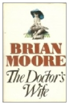 1976 - The Doctor's Wife by Brian Moore (Published by Jonathan Cape)