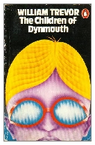 1976 - The Children of Dynmouth by William Trevor (Published by Bodley Head)