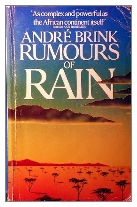 1978 - Rumours of Rain by André Brink (Published by W. H. Allen)