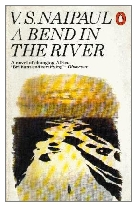 1979 - A Bend in the River by V. S. Naipaul (Published by Deutsch)