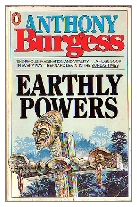 1980 - Earthly Powers by Anthony Burgess (Published by Hutchinson)
