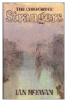 1981 - The Comfort of Strangers by Ian McEwan (Published by Jonathan Cape)