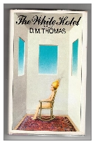 1981 - The White Hotel by D. M. Thomas (Published by Gollancz)