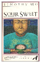 1982 - Sour Sweet by Timothy Mo (Published by Deutsch)