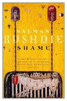 1983 - Shame by Salman Rushdie (Published by Jonathan Cape)