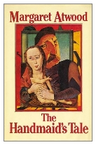 1986 - The Handmaid's Tale by Margaret Atwood (Published by Jonathan Cape)