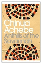 1987 - Anthills of the Savannah by Chinua Achebe (Published by Heinemann)