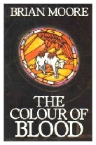 1987 - The Colour of Blood by Brian Moore (Published by Jonathan Cape)