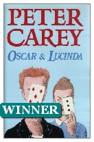 1988 Winner - Oscar and Lucinda by Peter Carey (Published by Faber & Faber)