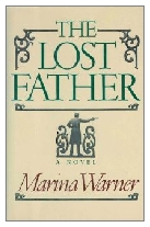 1988 - The Lost Father by Marina Warner (Published by Chatto & Windus)