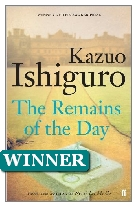 1989 Winner - The Remains of the Day by Kazuo Ishiguro (Published by Faber & Faber)