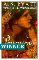 1990 Winner - Possession: A Romance by A. S. Byatt (Published by Chatto & Windus)