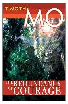 1991 - The Redundancy of Courage by Timothy Mo (Published by Chatto & Windus)