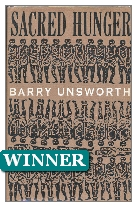 1992 Winner - Sacred Hunger by Barry Unsworth (Published by Hamish Hamilton)