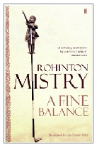 1996 - A Fine Balance by Rohinton Mistry (Published by Faber & Faber)