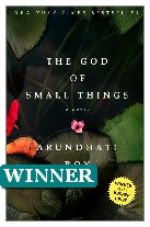 1997 Winner - The God of Small Things by Arundhati Roy (Published by Flamingo)