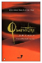 1997 - Quarantine by Jim Crace (Published by Viking)