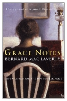 1997 - Grace Notes by Bernard MacLaverty (Published by Jonathan Cape)