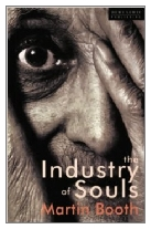 1998 - The Industry of Souls by Martin Booth (Published by Dewi Lewis)