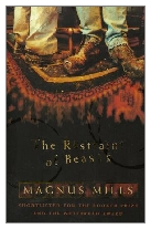 1998 - The Restraint of Beasts by Magnus Mills (Published by Flamingo)