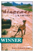 1999 Winner - Disgrace by J. M. Coetzee (Published by Secker & Warburg)