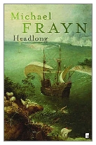 1999 - Headlong by Michael Frayn (Published by Faber & Faber)