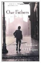 1999 - Our Fathers by Andrew O'Hagan (Published by Faber & Faber)
