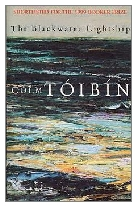 1999 - The Blackwater Lightship by Colm Tóibín (Published by Picador)