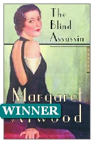 2000 Winner - The Blind Assassin by Margaret Atwood (Published by Bloomsbury)
