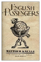 2000 - English Passengers by Matthew Kneale (Published by Hamish Hamilton)