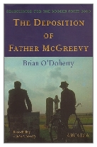2000 - The Deposition of Father McGreevy by Brian O'Doherty (Published by Arcadia)