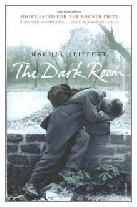 2001 - The Dark Room by Rachel Seiffert (Published by William Heinemann)