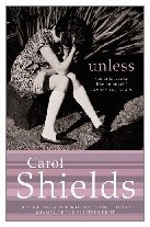 2002 - Unless by Carol Shields (Published by Fourth Estate)
