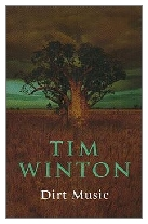 2002 - Dirt Music by Tim Winton (Published by Picador)