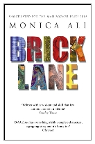 2003 - Brick Lane by Monica Ali (Published by Doubleday)