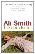 2005 - The Accidental by Ali Smith (Published by Hamish Hamilton)