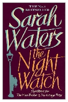 2006 - The Night Watch by Sarah Waters (Published by Virago)