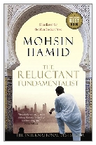 2007 - The Reluctant Fundamentalist by Mohsin Hamid (Published by Hamish Hamilton)