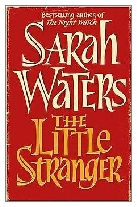 2009 - The Little Stranger by Sarah Waters (Published by Virago)